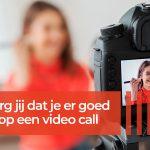 Er goed uitzien op een Video call?